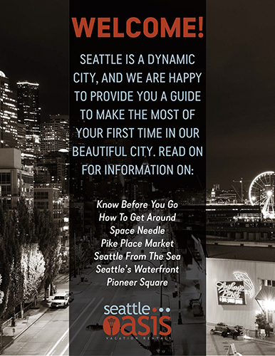 TIPS FOR YOUR FIRST TRIP TO SEATTLE
